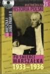Multimedialna historia Polski - TOM 23 - Po śmierci marszałka 1933-1936 - Tadeusz Cegielski, Beata Janowska, Joanna Wasilewska-Dobkowska