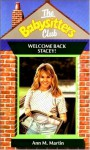 Welcome Back Stacey! (The Babysitters Club, #28) - Ann M. Martin