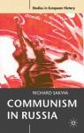 Communism in Russia - Richard Sakwa