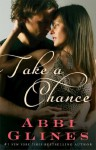 Take a Chance - Abbi Glines