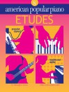 American Popular Piano, Etudes Level 8 - Christopher Norton, Scott McBride Smith