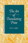 The Art of Translating Prose - Burton Raffel