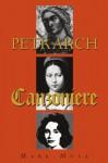 Petrarch: The Canzoniere, or Rerum Vulgarium Fragmenta - Mark Musa