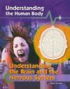 Understanding the Brain and the Nervous System - Robert Snedden
