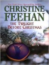 The Twilight Before Christmas (Christmas, #2) - Christine Feehan