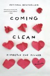 Coming Clean: A Memoir - Kimberly Rae Miller