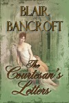 The Courtesan's Letters - Blair Bancroft