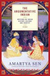 The Argumentative Indian: Writings on Indian History, Culture and Identity - Amartya Sen