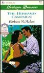 The Husband Campaign - Barbara McMahon