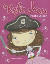 Pirate Queen (Kylie Jean) - Marci Peschke, Tuesday Mourning