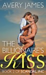 The Billionaire's Kiss - Avery James