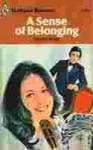 A Sense of Belonging (Harlequin Romance, #1778) - Lilian Peake