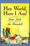 Hey World, Here I Am! - Jean Little, Sue Truesdell, Susan G. Truesdell, Sue Fruesdell