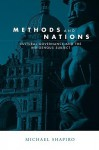 Methods and Nations: Cultural Governance and the Indigenous Subject - Michael J. Shapiro, Richard A. Falk, Lester Ruiz