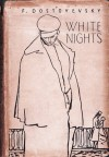 White Nights - Fyodor Dostoyevsky, O.N. Shartse
