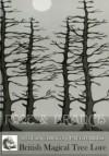 Root and Branch: British Magical Tree Lore - Melusine Draco, Doris Meyer