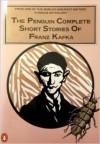 The Penguin complete short stories of Franz Kafka - Franz Kafka, Nahum Norbert Glatzer
