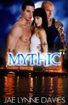 Mythic - Jae Lynne Davies