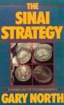 Sinai Strategy: Economics and the Ten Commandments - Gary North