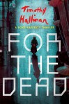 For the Dead - Timothy Hallinan