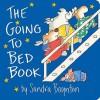 Going to Bed Book: Going to Bed Book (Board Book) - Sandra Boynton