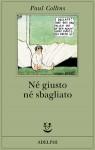 Né giusto né sbagliato - Paul Collins, Carlo Borriello
