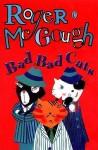 Bad Bad Cats - Roger McGough