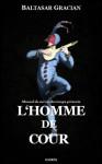 L'Homme de cour (French Edition) - Baltasar Gracián, Hærès Publishing