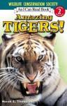 Amazing Tigers! - Sarah L. Thomson