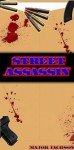 Street Assassin - Major Jackson