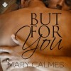 But For You - Mary Calmes, Finn Sterling