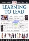 Essential Managers: Learning To Lead - Robert Heller