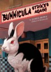 Bunnicula Strikes Again! - James Howe