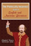 The Politically Incorrect Guide to English and American Literature (Audio) - Elizabeth Kantor, James Adams