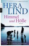 Himmel und Hölle: Roman nach der wahren Geschichte der Dr. Konstanze Kuchenmeister - Hera Lind