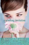 A Wedding Invitation - Alice J. Wisler