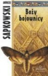 Boży bojownicy - Andrzej Sapkowski