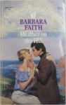 Heather on the Hill - Barbara Faith