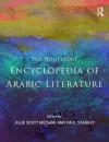 The Routledge Encyclopedia of Arabic Literature - Julie Scott Meisami, Paul Starkey