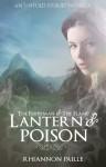 Lantern & Poison - Rhiannon Paille
