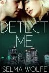 Detect Me - Selma Wolfe