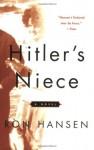 Hitler's Niece - Ron Hansen