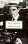 Selected Stories - Ring Lardner, Jonathan Yardley