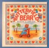 Butterfield Bear Builds a Dream - Nancy P. McConnell, Cheryl Harness