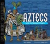 The Aztecs: Life in Tenochtitlan - Matt Doeden, Samuel Hiti