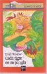 Cada tigre en su jungla - Emili Teixidor, Eulalia Sariola
