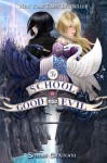 The School of Good and Evil - Soman Chainani