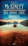 Der Himmel über Tasmanien: Roman - Tamara McKinley