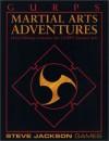 GURPS Martial Arts Adventures: Hard-Hitting Scenarios for GURPS Martial Arts - Chris W. McCubbin, Stephen Dedman, C.J. Carella