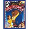 Disney's Art of Animation #1: From Mickey Mouse, To Beauty and the Beast - Bob Thomas, Walt Disney Company